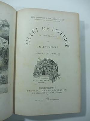 Un billet de loterie. Le numero 9672: Jules Verne