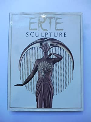 Erte sculpture. Text and commentaries by Erte'. Introduction by Alastair Duncan.