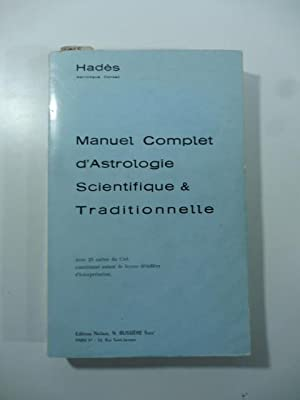 Manuel complet d'Astrologie Scientifique & Traditionelle