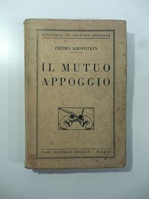 Il Mutuo appoggio: KROPOTKIN Pietro
