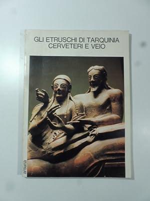 Gli Etruschi di Tarquinia, Cerveteri e Veio: MAZZOLAI Aldo