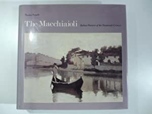 The macchiaioli. Italian Painters of the Nineteenth Century