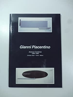 Gianni Piacentino. Abstract Combines 1983-1985: AA.VV.