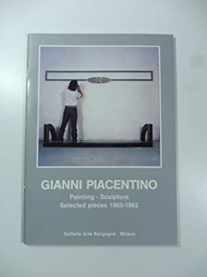 Gianni Piacentino Painting - Sculpture Selected Pieces: AA.VV.