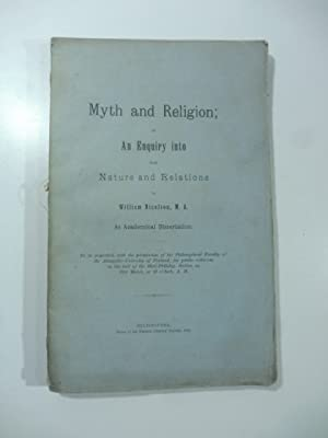 Myth and Religion or An Enquiry into Nature and Relations