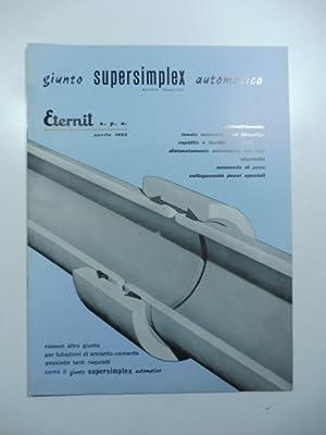 Giunto supersimplex automatico Eternit. Catalogo aprile 1962: Anonimo