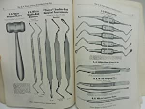 S.S. White General Catalog of Dental Supplies