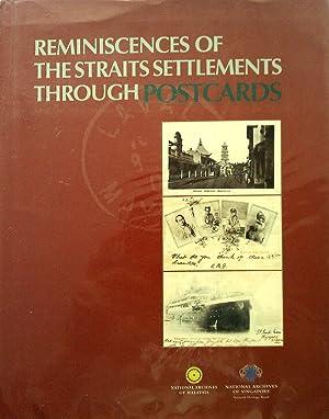 Reminiscences of The Straits Settlements Through Postcards.: BOI, Lee Geok.