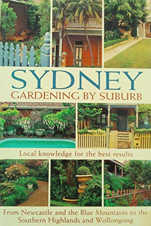 Sydney: Gardening By the Suburb