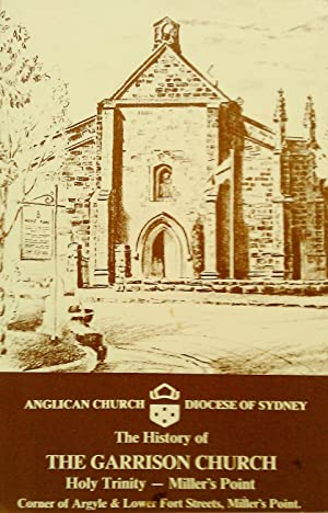 The History of The Garrison Church. Holy: Anglican Church Diocese