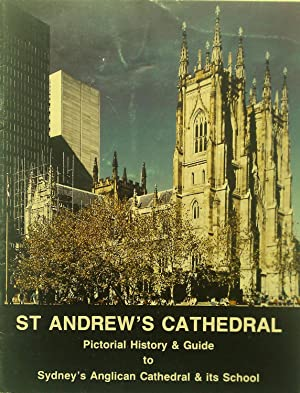 ST. Andrew's Cathedral. Pictorial History & Guide: Kinsela SSM, Joseph.