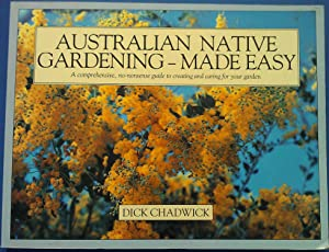 Australian Native gardening- Made Easy.