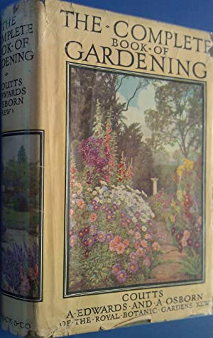 The Complete Book Of Gardening.