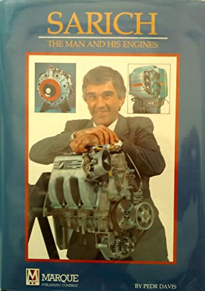 Sarich. The Man And His Engines.: Davis, Pedr.
