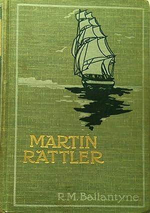 Martin Rattler or A Boys Adventures In: Ballantyne, Robert Michael.
