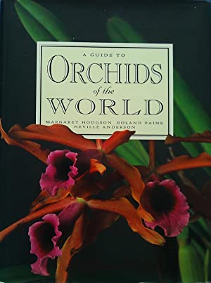 A Guide to Orchids of the World