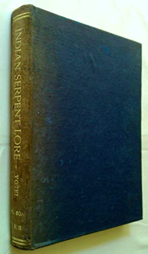 Indian Serpent-lore or the Nagas in Hindu: Vogel, J. PH.