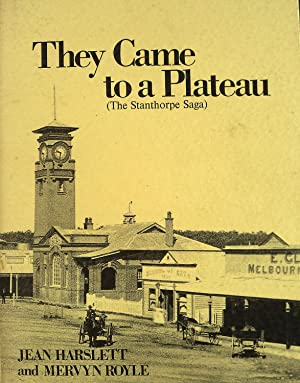 They Came to a Plateau(The Stanthorpe Saga): Harslett, Jean &