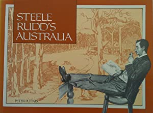 Steele Rudd's Australia: Putnis, Peter.