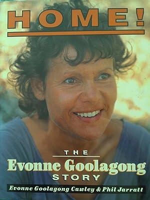 Home! The Evonne Goolagong Story.: Cawley, Evonne Goolagong.