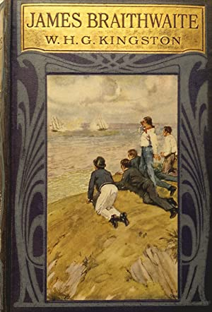 James Braithwaite. The Supercargo. The Story of: Kingston, W.H.G.
