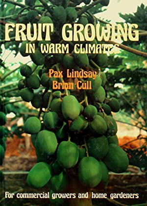 Fruit Growing In Warm Climates. For commercial growers and home gardeners.
