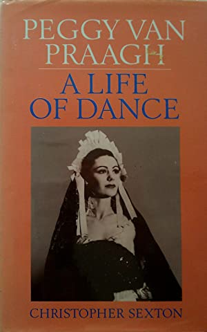 Peggy Van Praagh, a Life of Dance