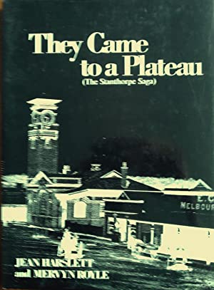They Came to a Plateau.( The Stanthorpe: Harslett, Jean and