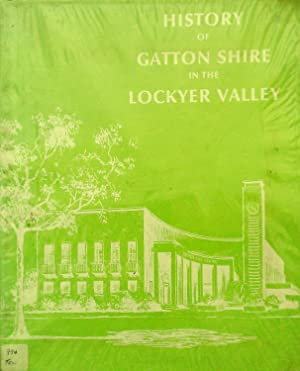 History of Gatton Shire In The Lockyer: Tew, Avil.