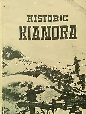 Historic Kiandra: A guide to the History: Moye, D.G. (