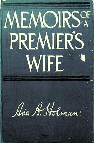 Memoirs of A Premier's Wife.: Holman, Ada A.