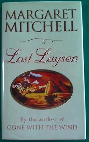 Lost Laysen.: Mitchell, Margaret.