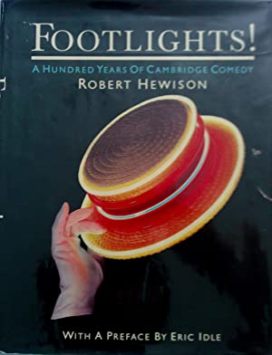 Footlights - A Hundred Years of Cambridge Comedy.