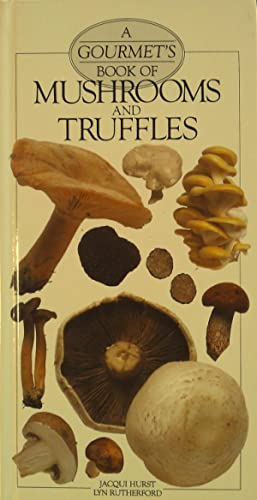 A Gourmet's Book of Mushrooms and Truffles