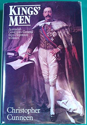 Kings' Men: Australia's Governors-General from Hopetoun to: Christopher Cunneen