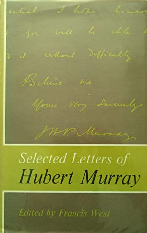 Selected Letters of Hubert Murray: West, Francis