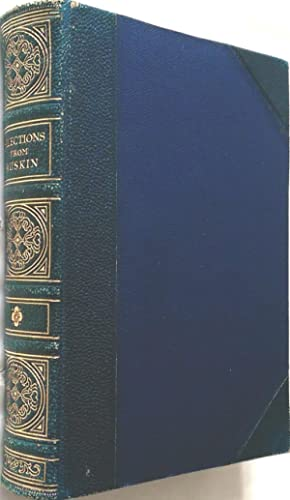 Selections from the Writings of John Ruskin