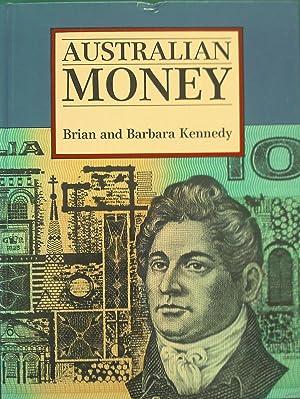 Australian Money: Kennedy, Brian &