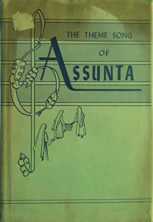 The Theme Song of Assunta: Franciscan Missionaries Of