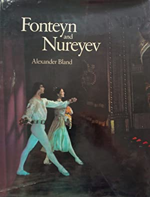 Fonteyn and Nureyev: The story of a Partnership
