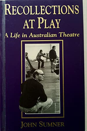 Recollections at Play. A Life in Australian Theatre