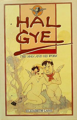 Hal Gye the man and His Work: Lane, Elizabeth