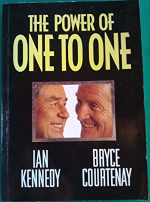 The Power of One To One.: Kennedy, Ian and