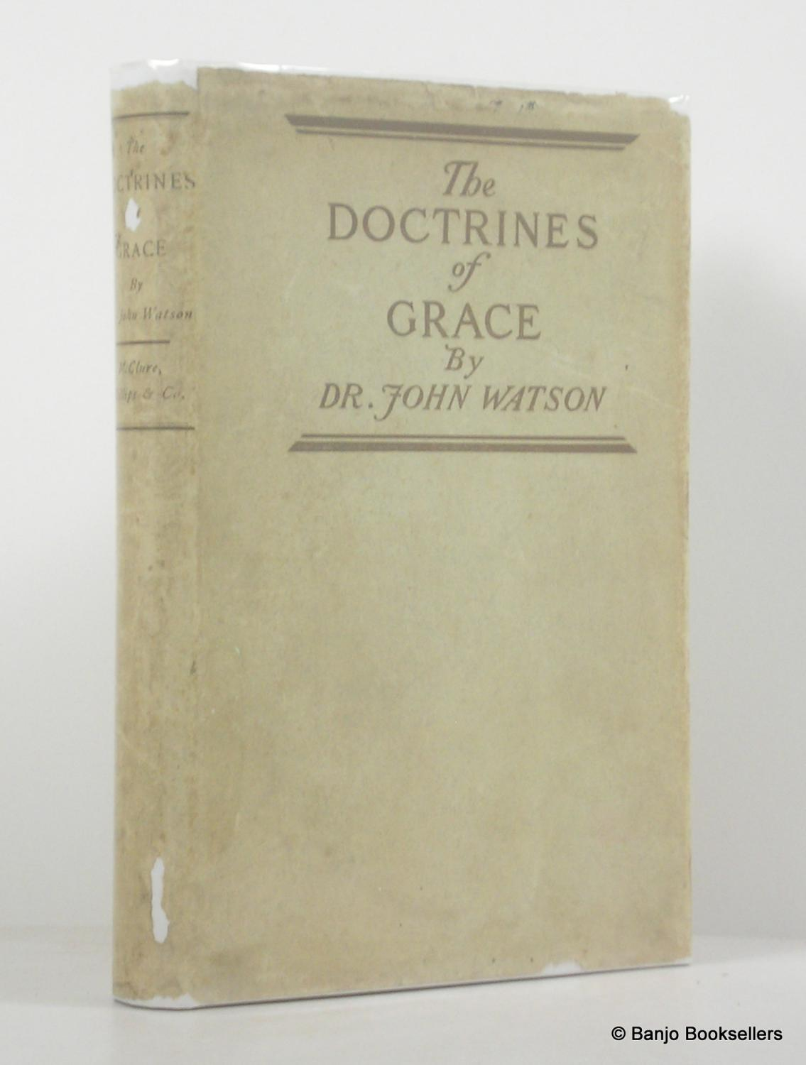 The Doctrines of Grace Watson, John