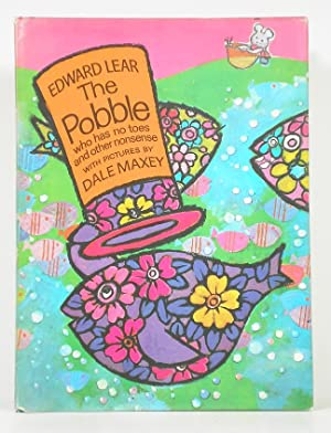 The Pobble Who Has No Toes and: Lear, Edward