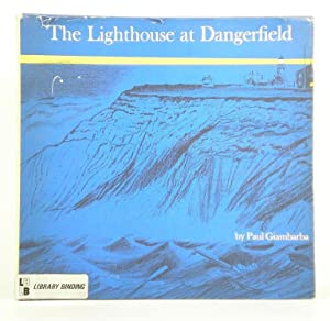The Lighthouse at Dangerfield: Giambarba, Paul
