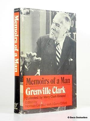 Memoirs of a Man: Grenville Clark: Dimond, Mary Clark;