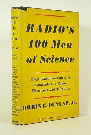 Radio's 100 Men of Science: Biographical Narratives: Dunlap, Orrin E.