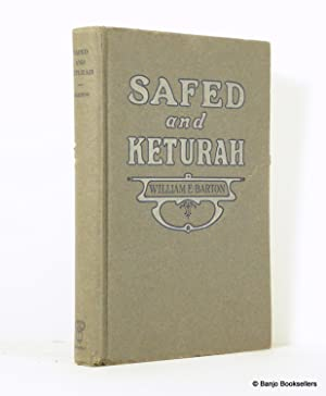 Safed and Keturah: The Third Series of: Barton, William E.