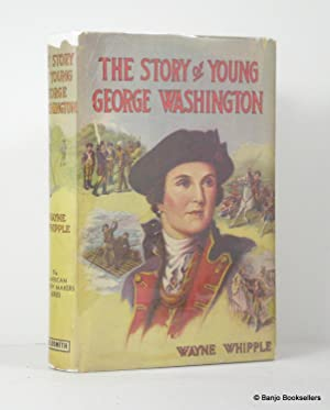 The Story of Young George Washington